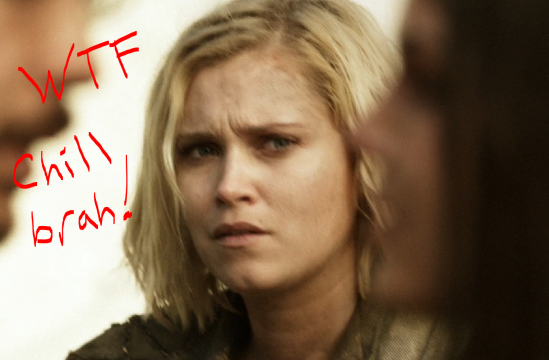 clarke wtf chill the 100